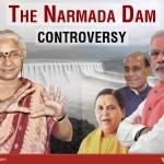 The Narmada Dam Controversy