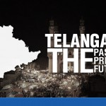 telangana the past present and the future