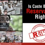Is caste based reservation right