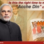 Is this right time to mock the Acche Din concept