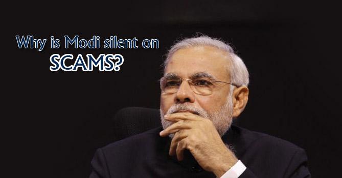 Modi's silence on scams