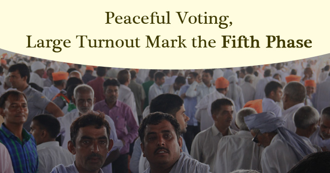 Peaceful Voting, Large Turnout Mark the Fifth Phase