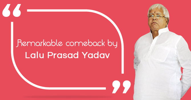 remarkable-comeback-by-lalu-prasad-yadav