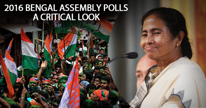 2016 Bengal Assembly Polls A Critical Look