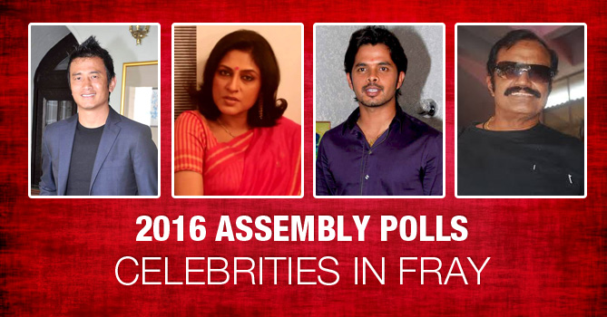 2016 Assembly Polls: Celebrities in fray