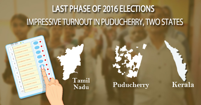 Last Phase of 2016 Elections: Impressive turnout in Puducherry, two states